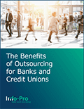 Read about the Benefits of Outsourcing for Banks and Credit Unions
